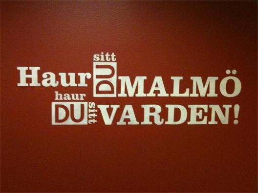 Haur du sitt Malmö haur du sitt varden